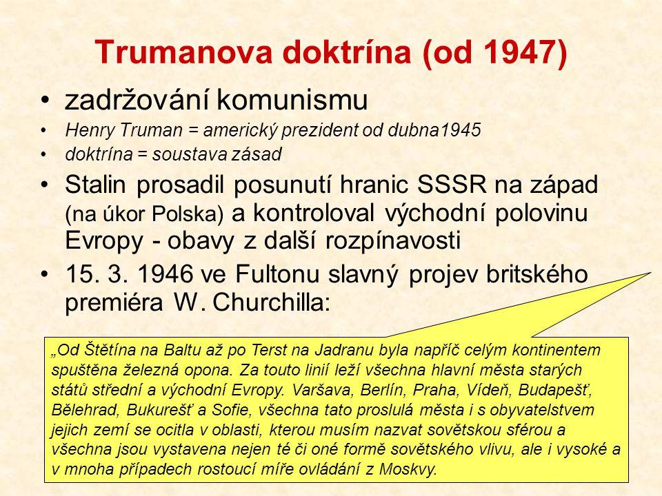 Trumanova doktrína (od 1947)
