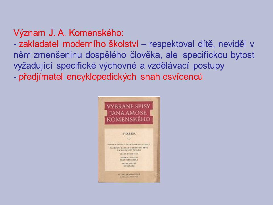Význam J. A. Komenského: