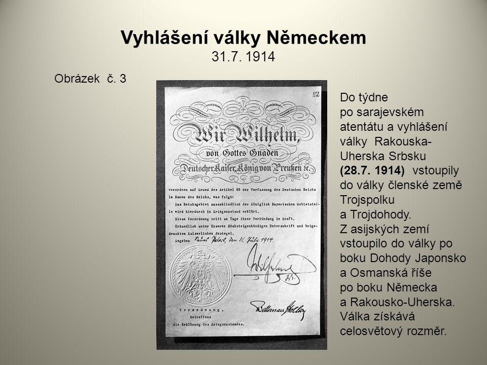 Vyhlášení války Německem 31.7. 1914