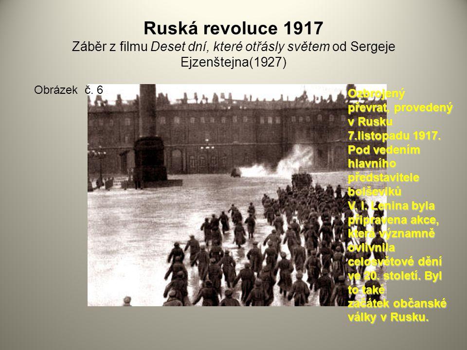 Ruská revoluce 1917 Záběr z filmu Deset dní, které otřásly světem od Sergeje Ejzenštejna(1927)