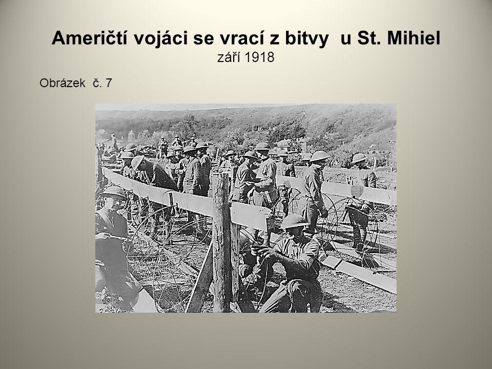 Američtí vojáci se vrací z bitvy u St. Mihiel září 1918
