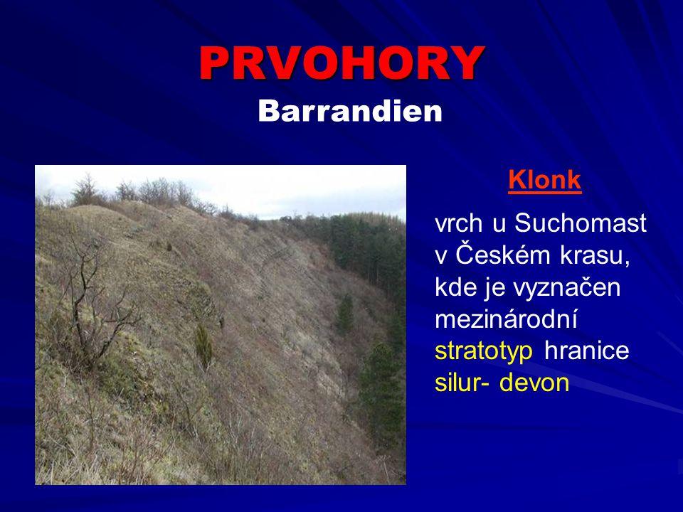 PRVOHORY Barrandien Klonk vrch u Suchomast v Českém krasu,