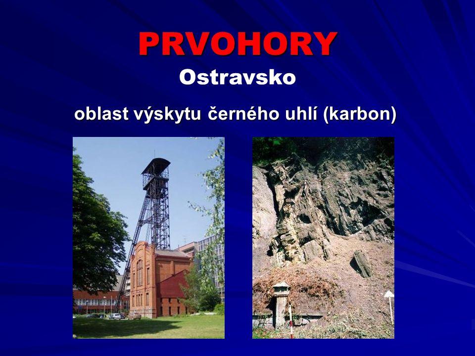 PRVOHORY Ostravsko oblast výskytu černého uhlí (karbon)