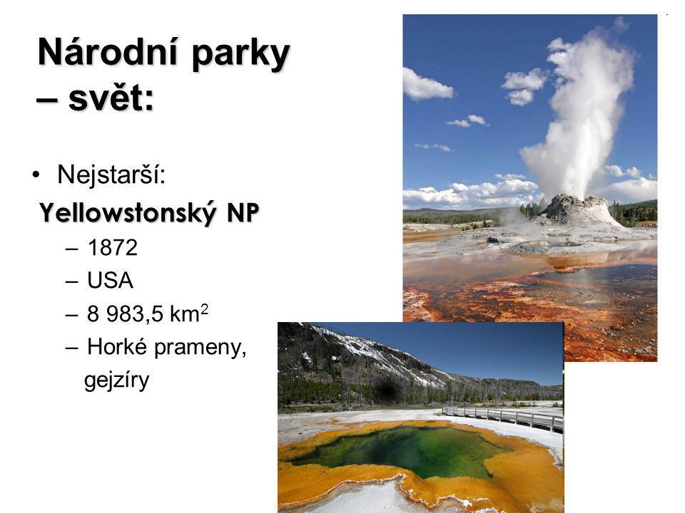 Národní parky – svět: Nejstarší: Yellowstonský NP 1872 USA 8 983,5 km2