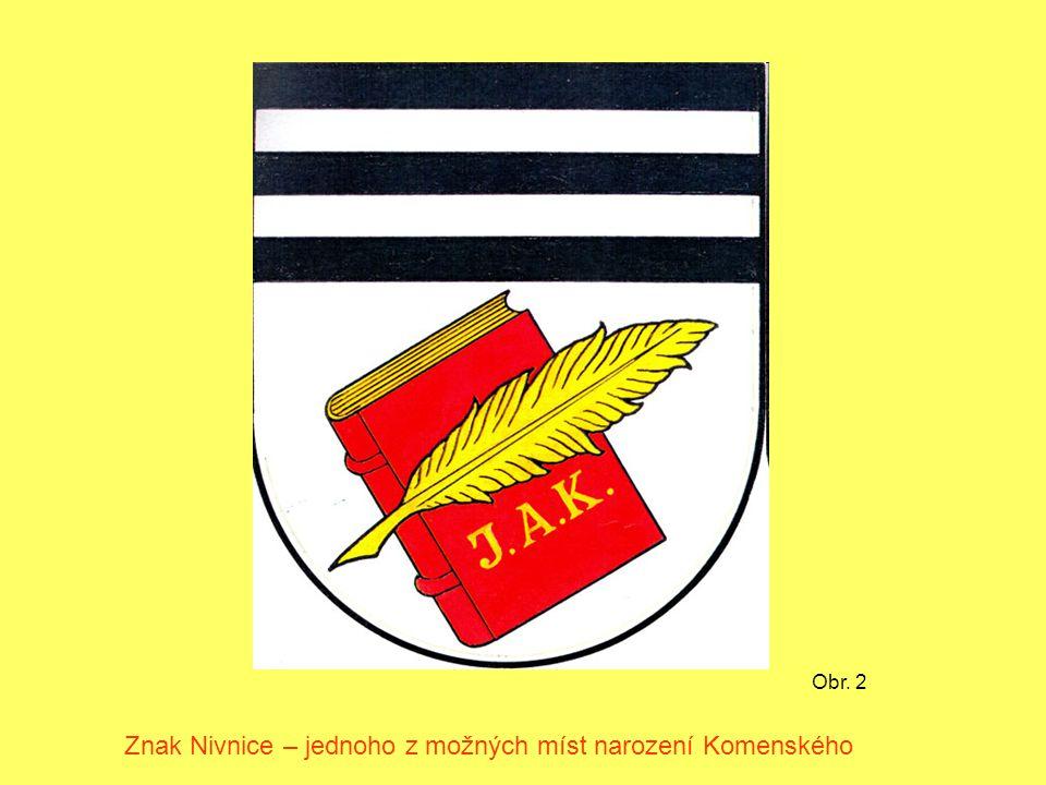 Znak Nivnice – jednoho z možných míst narození Komenského