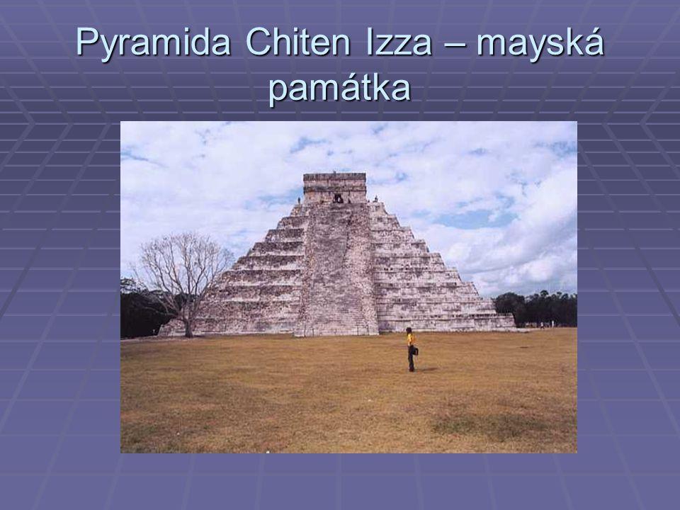 Pyramida Chiten Izza – mayská památka