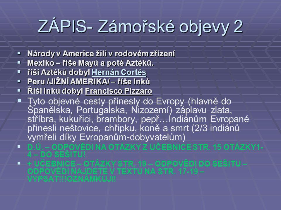 ZÁPIS- Zámořské objevy 2