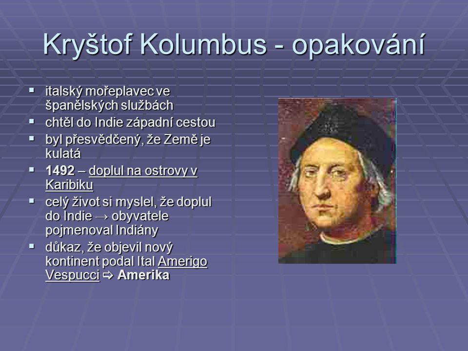 Kryštof Kolumbus - opakování