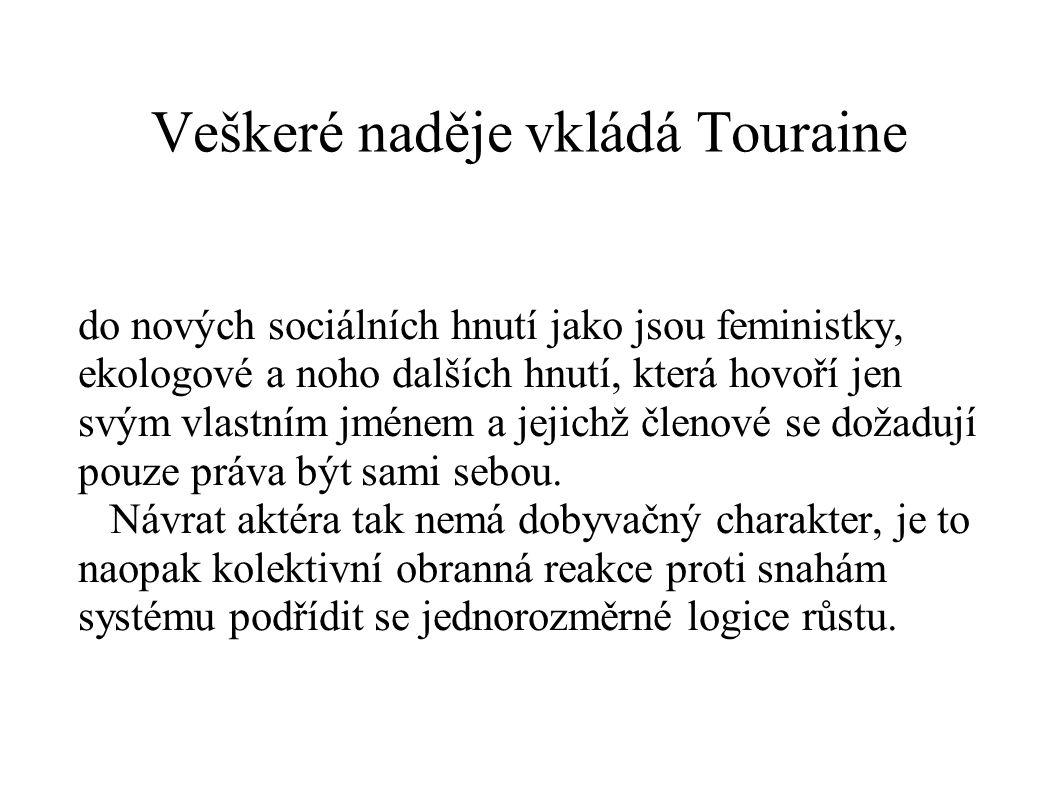 Veškeré naděje vkládá Touraine