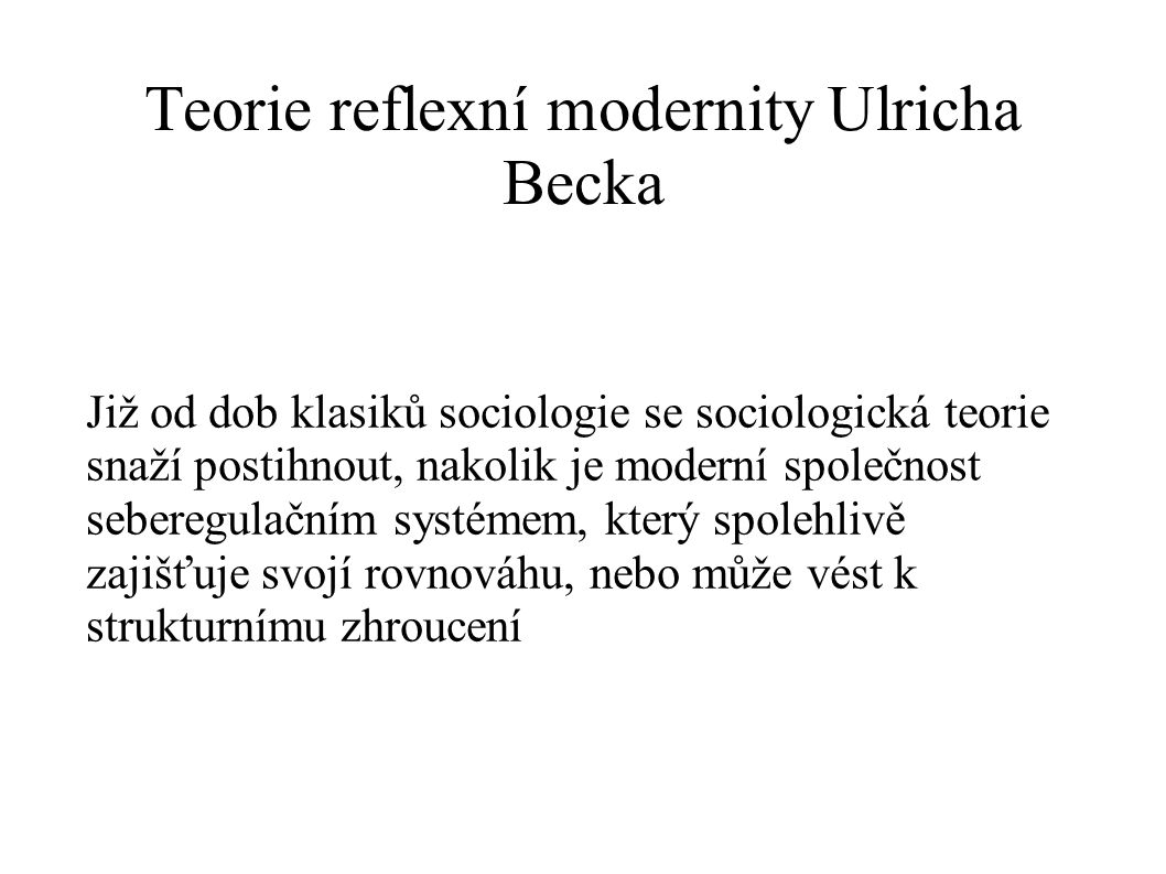 Teorie reflexní modernity Ulricha Becka
