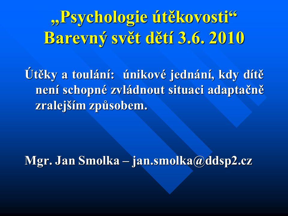 """""""Psychologie útěkovosti Barevný svět dětí 3.6. 2010"""