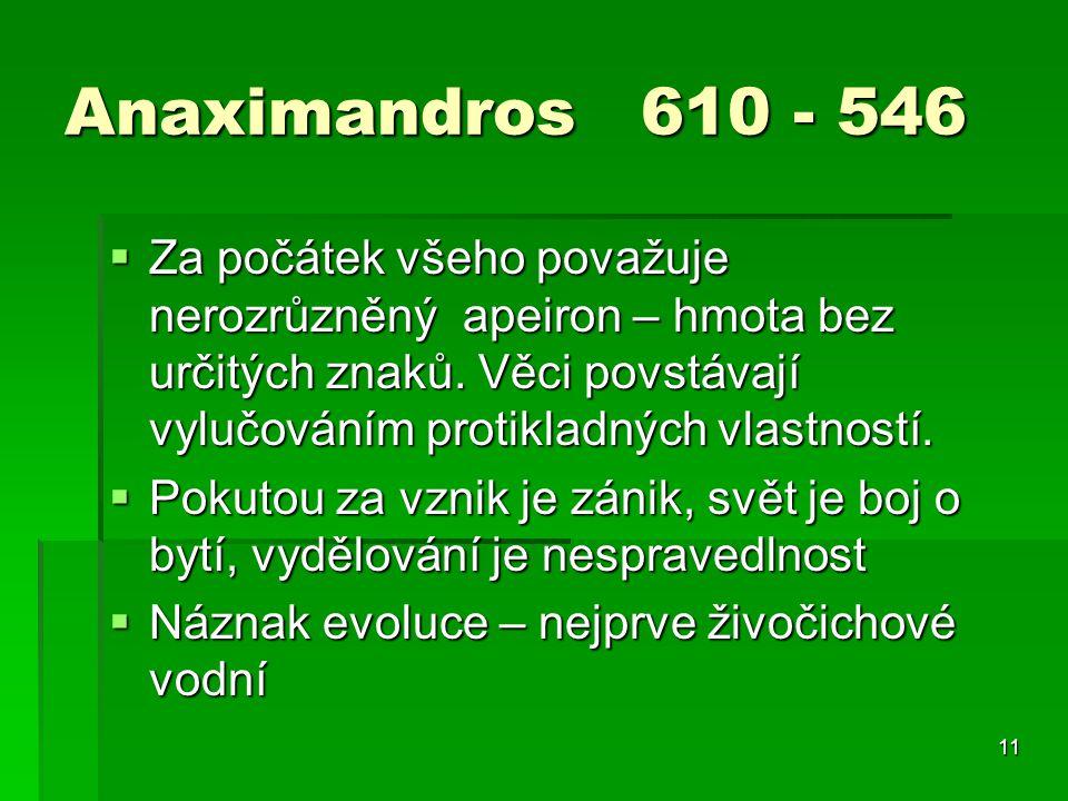 Anaximandros 610 - 546