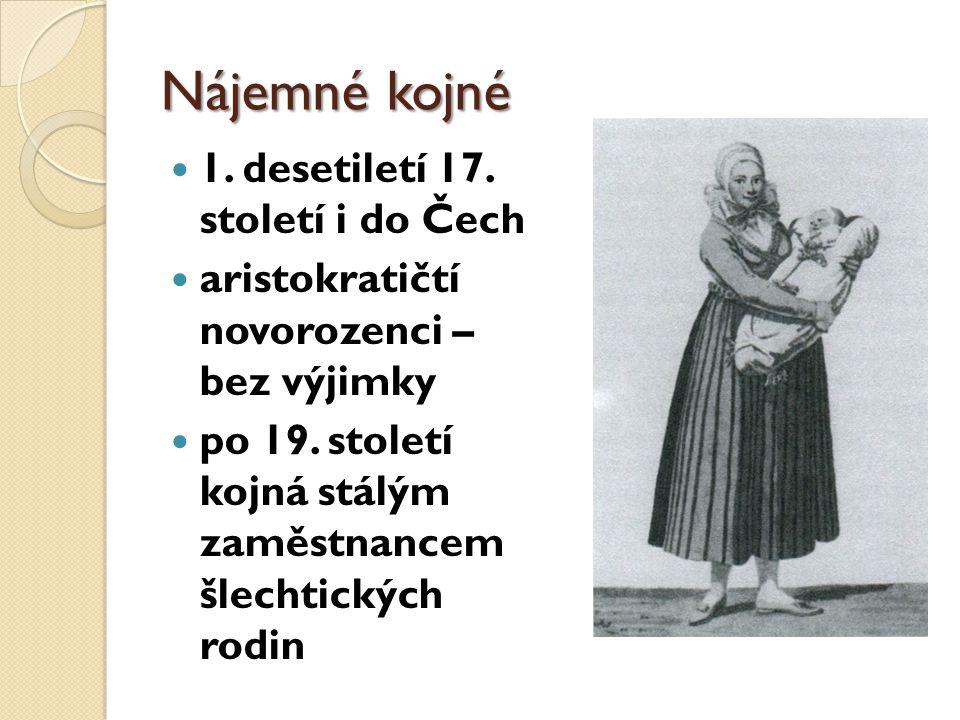 Nájemné kojné 1. desetiletí 17. století i do Čech