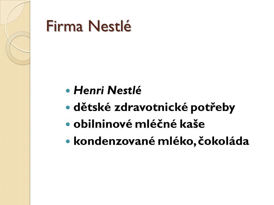 Firma Nestlé Henri Nestlé dětské zdravotnické potřeby
