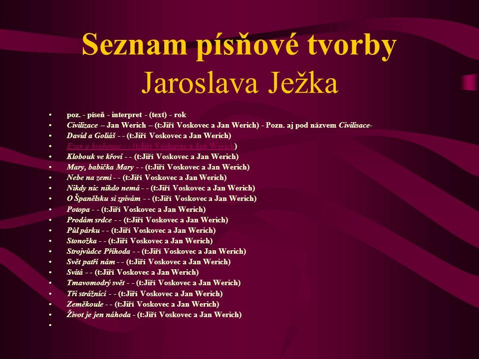 Seznam písňové tvorby Jaroslava Ježka