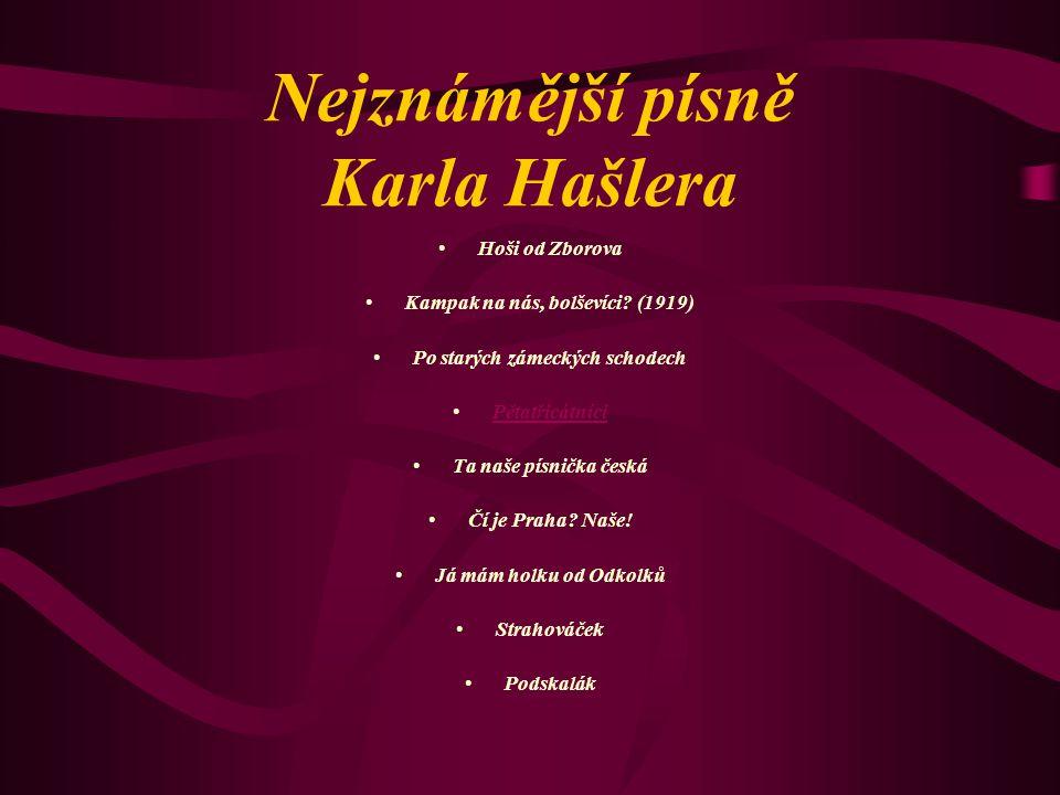 Nejznámější písně Karla Hašlera