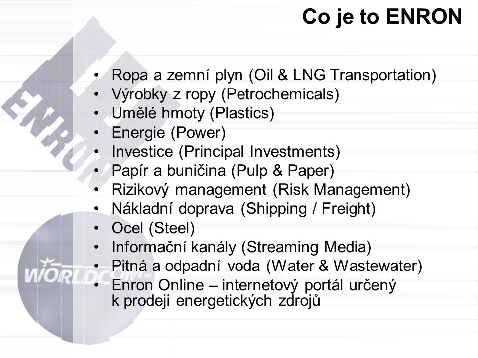 Co je to ENRON Ropa a zemní plyn (Oil & LNG Transportation)
