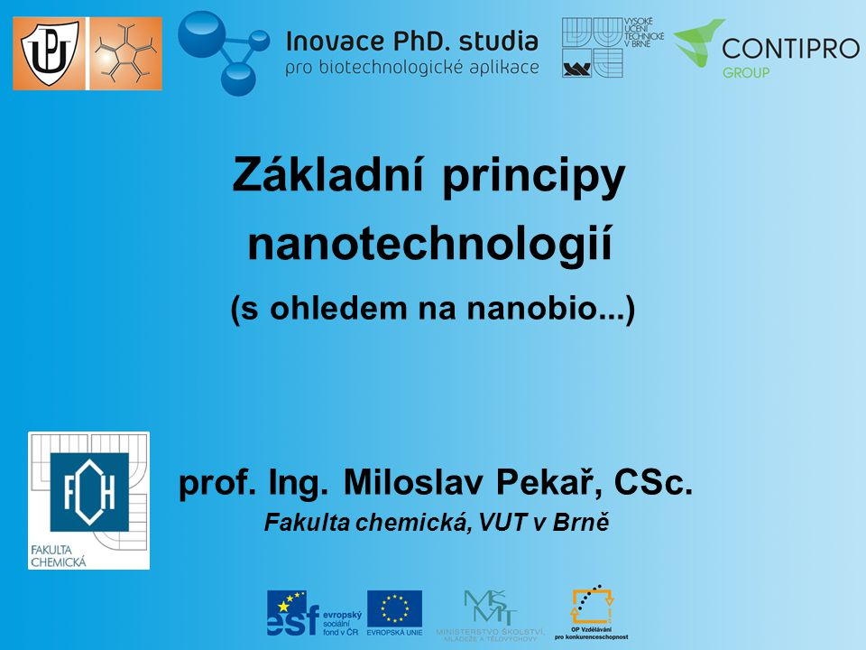Základní principy nanotechnologií