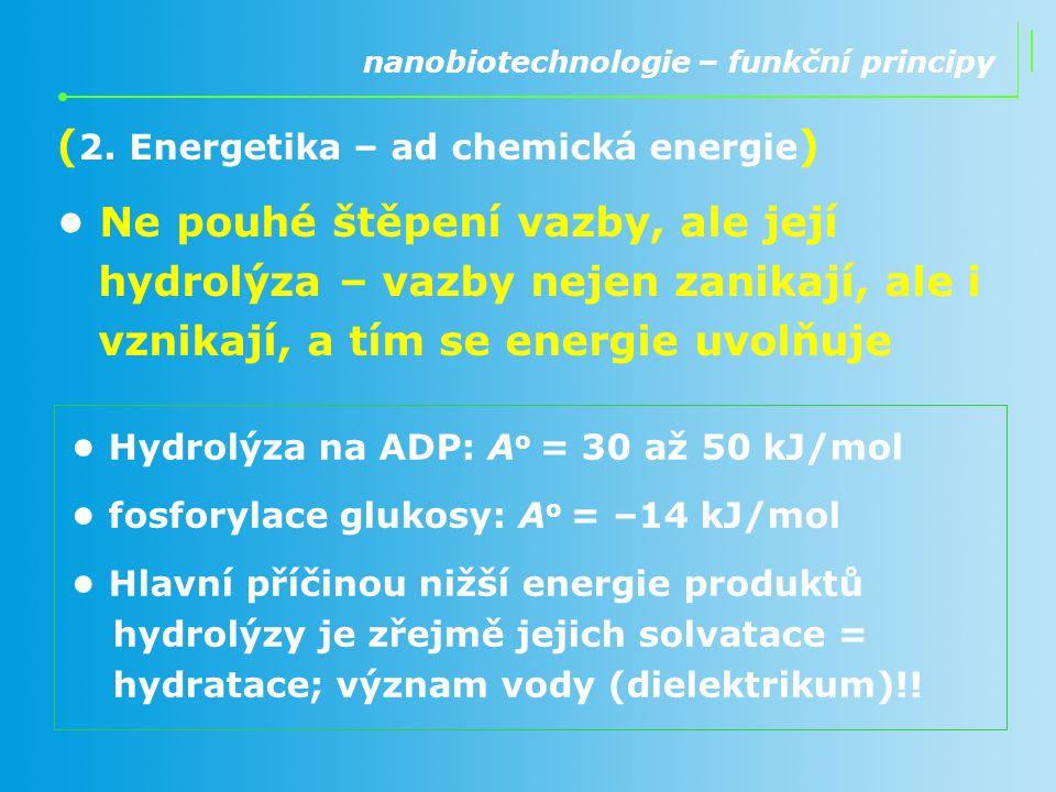(2. Energetika – ad chemická energie)