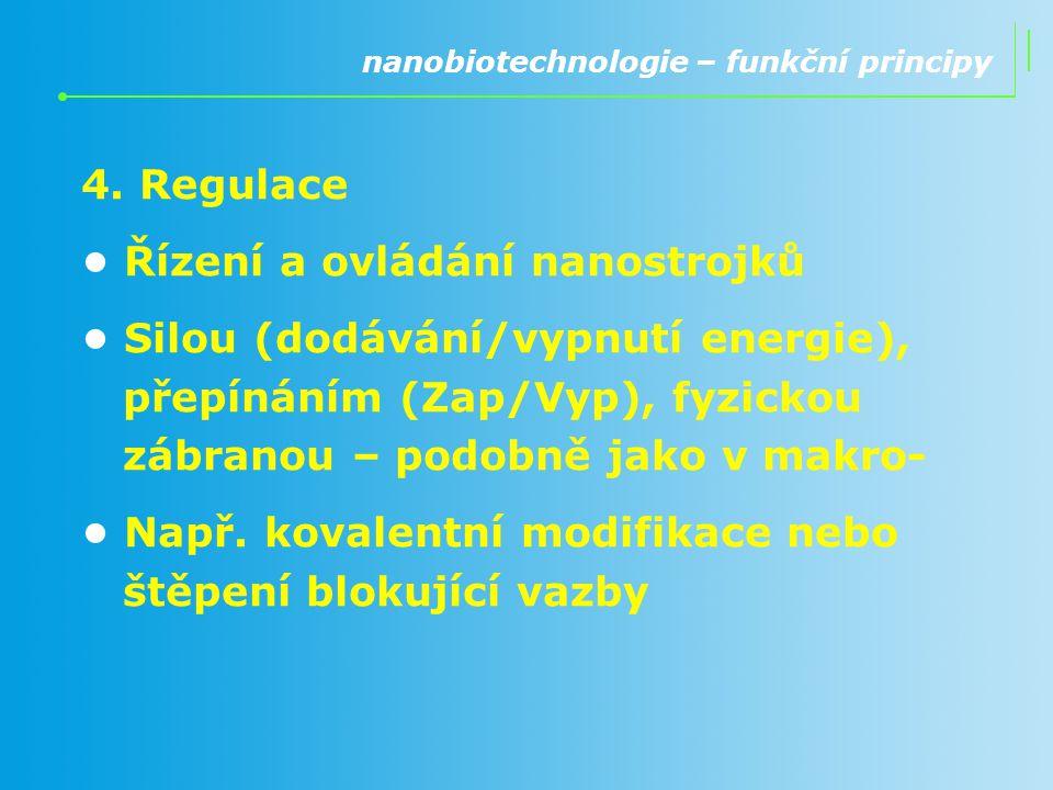 • Řízení a ovládání nanostrojků