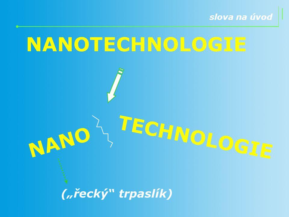 NANOTECHNOLOGIE NANO TECHNOLOGIE