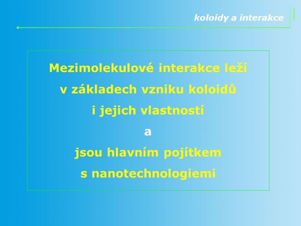 jsou hlavním pojítkem s nanotechnologiemi