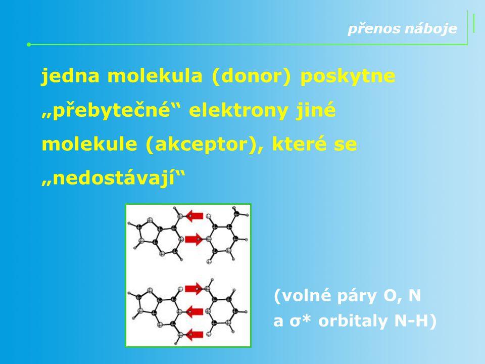 """přenos náboje jedna molekula (donor) poskytne """"přebytečné elektrony jiné molekule (akceptor), které se """"nedostávají"""