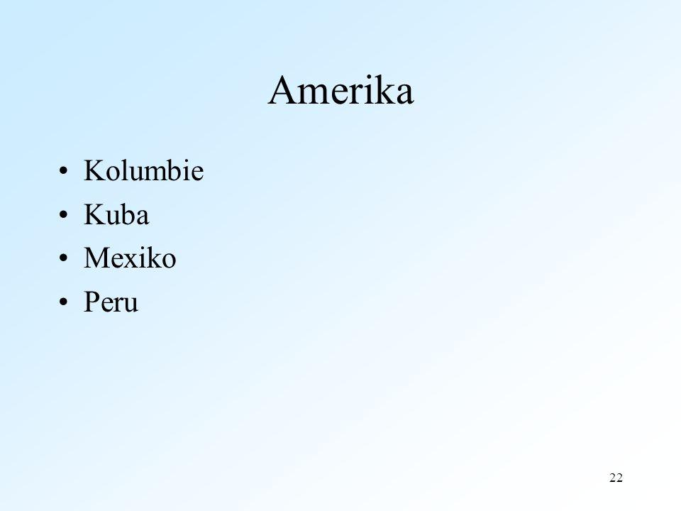 Amerika Kolumbie Kuba Mexiko Peru