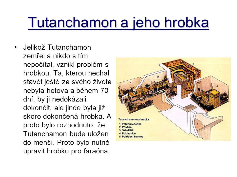 Tutanchamon a jeho hrobka