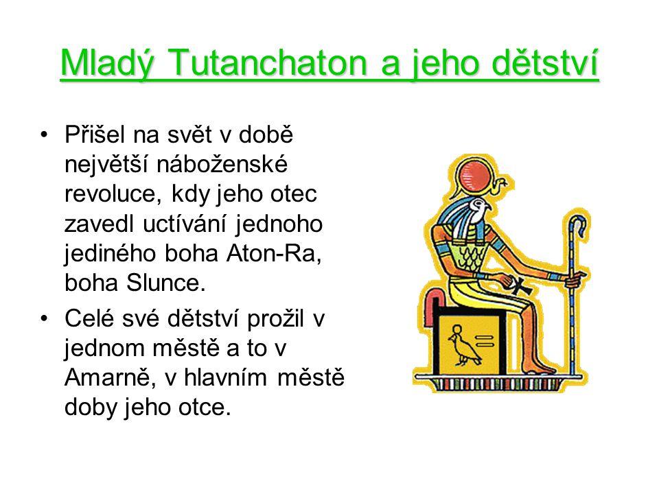 Mladý Tutanchaton a jeho dětství