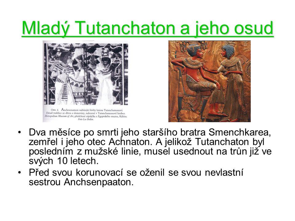 Mladý Tutanchaton a jeho osud