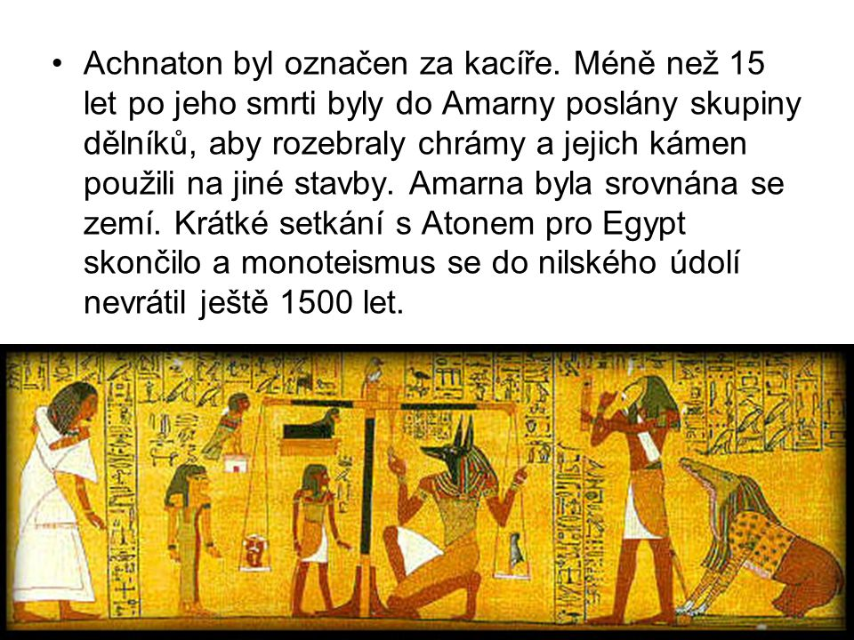 Achnaton byl označen za kacíře