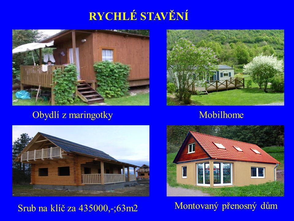 RYCHLÉ STAVĚNÍ Obydlí z maringotky Mobilhome Montovaný přenosný dům