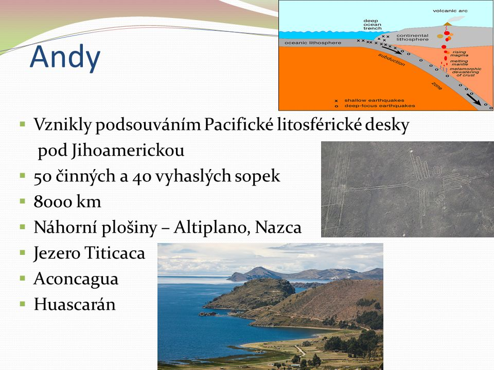 Andy Vznikly podsouváním Pacifické litosférické desky