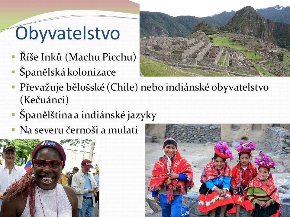 Obyvatelstvo Říše Inků (Machu Picchu) Španělská kolonizace