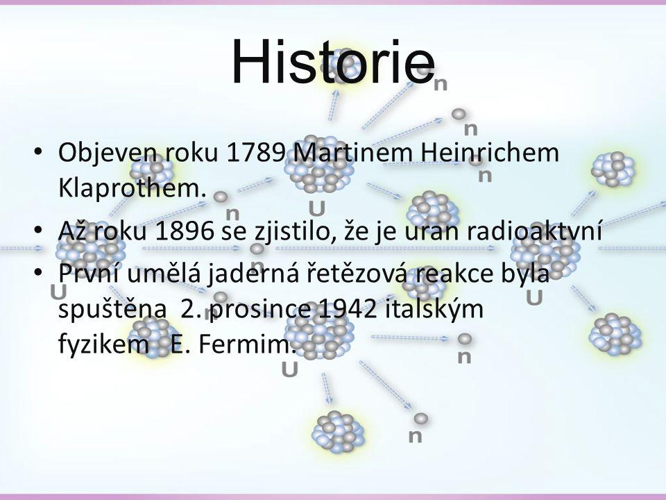 Historie Objeven roku 1789 Martinem Heinrichem Klaprothem.