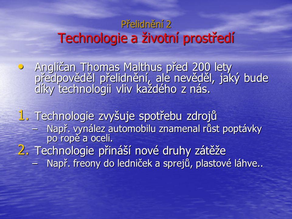 Přelidnění 2 Technologie a životní prostředí