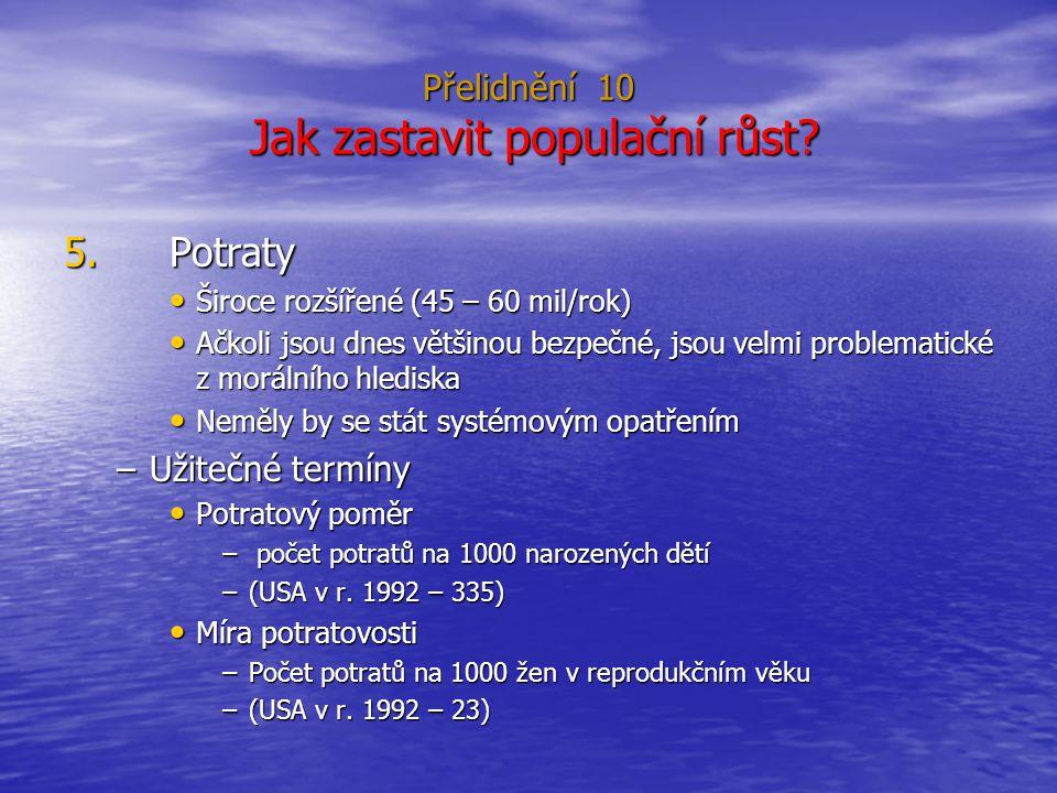 Přelidnění 10 Jak zastavit populační růst