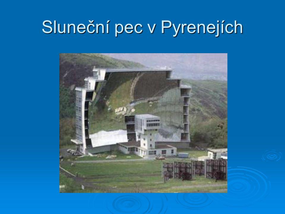 Sluneční pec v Pyrenejích