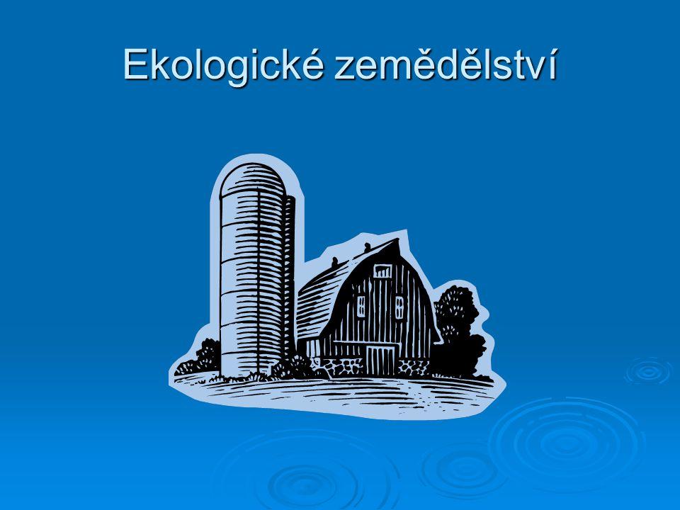Ekologické zemědělství