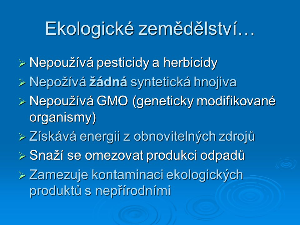 Ekologické zemědělství…