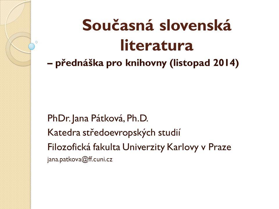 Současná slovenská literatura