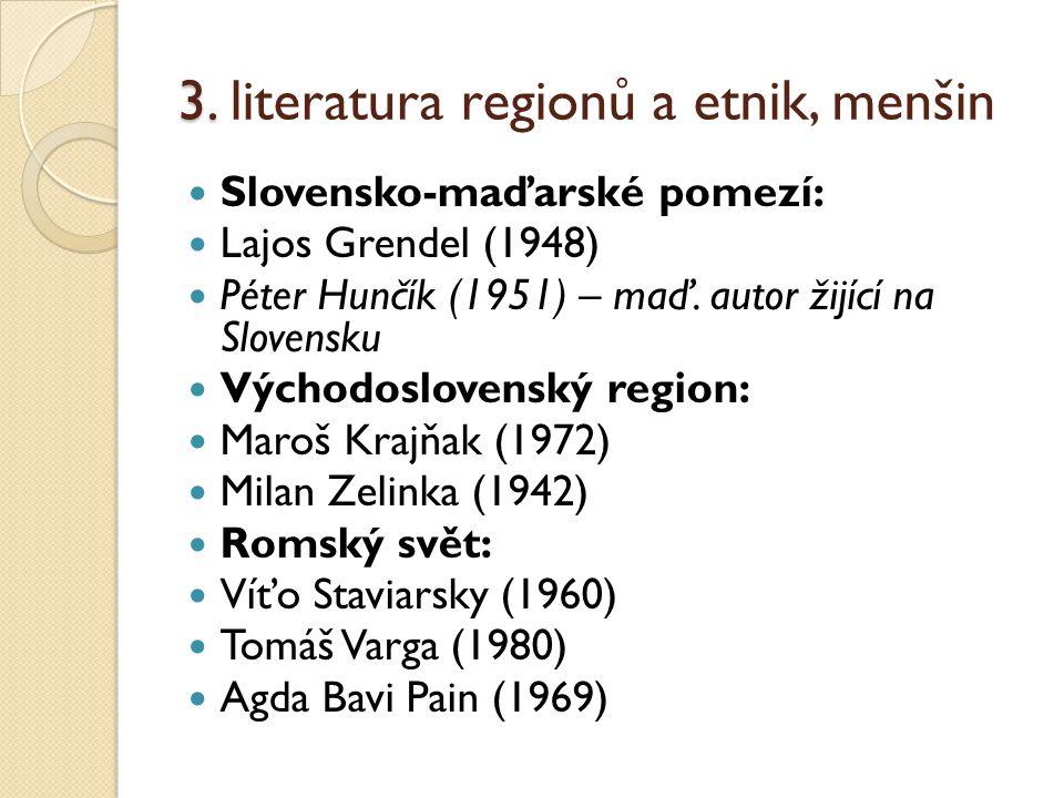 3. literatura regionů a etnik, menšin