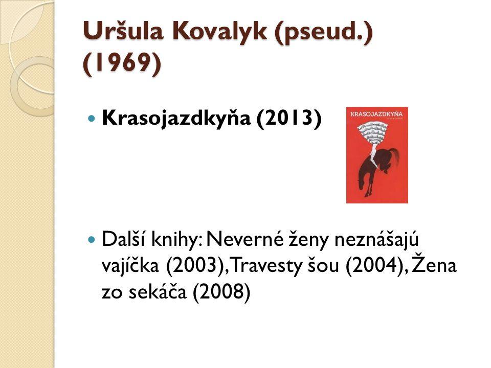 Uršula Kovalyk (pseud.) (1969)