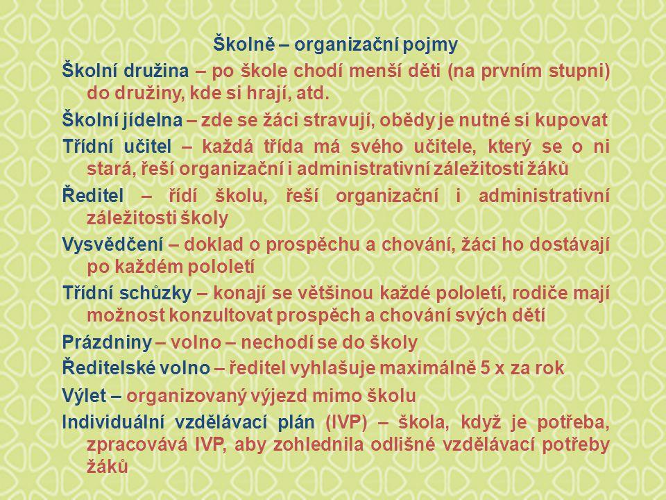 Školně – organizační pojmy