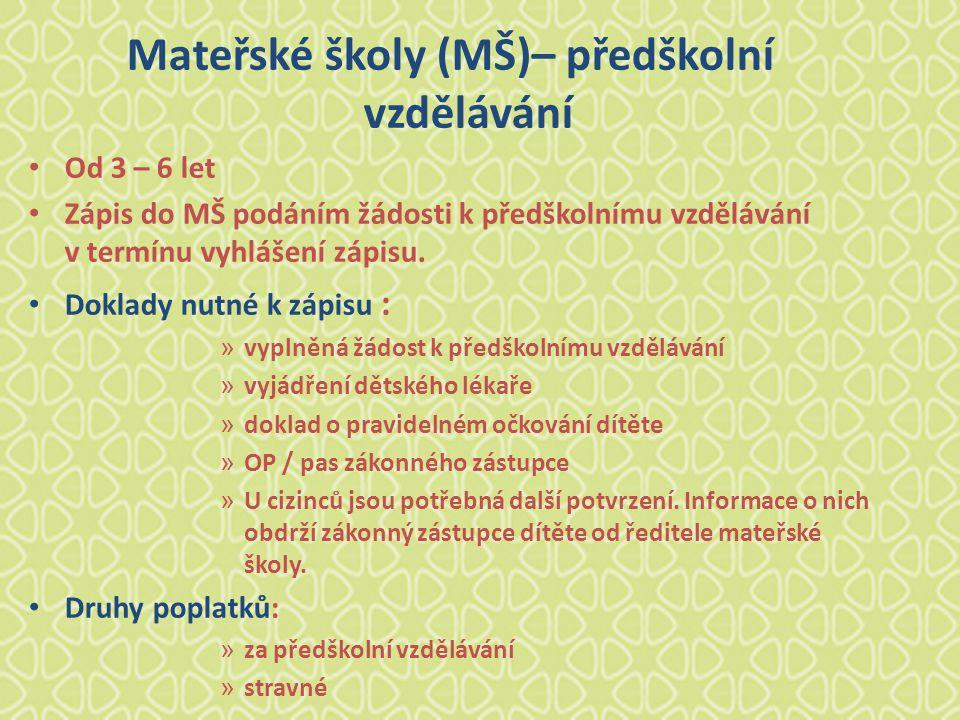 Mateřské školy (MŠ)– předškolní vzdělávání
