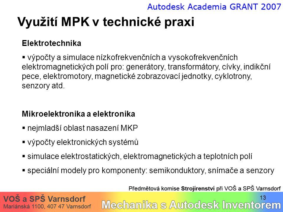 Využití MPK v technické praxi