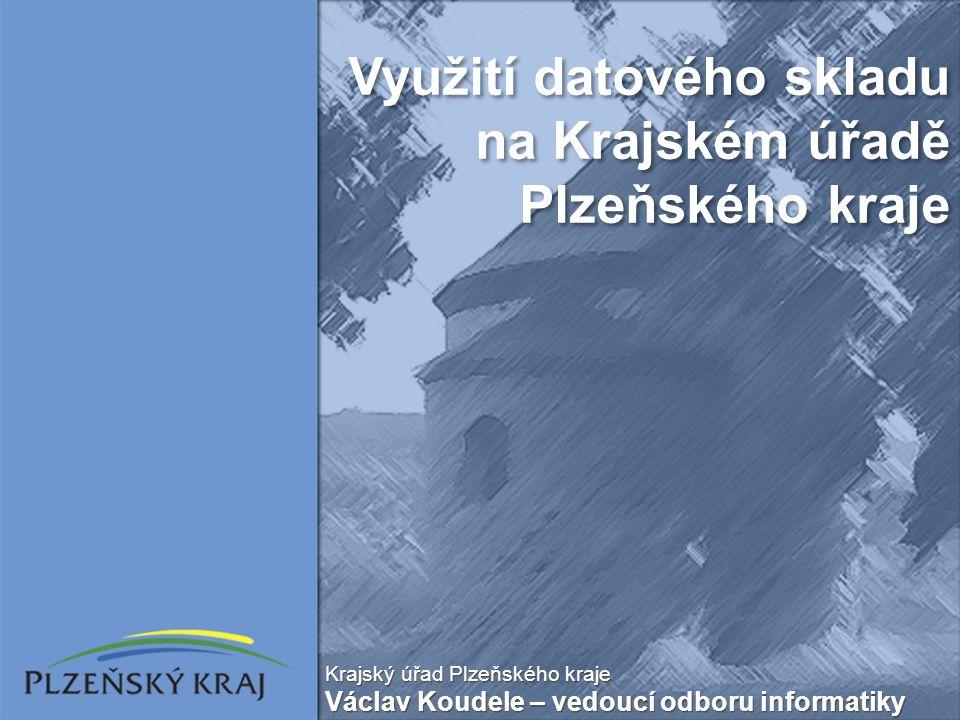 Využití datového skladu na Krajském úřadě Plzeňského kraje