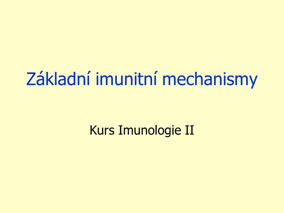 Základní imunitní mechanismy