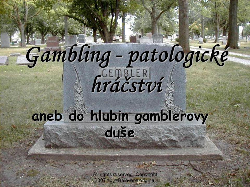 Gambling - patologické hráčství